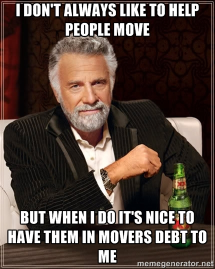 I don't always like to help people move