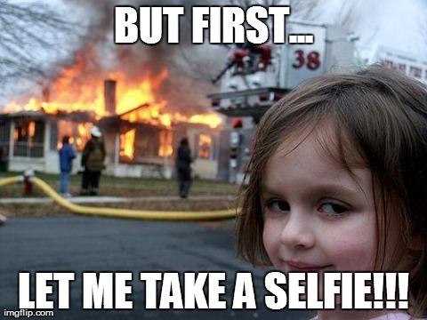 Disaster meme girl selfie